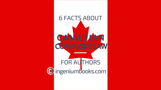 6 Facts About Canadian Copyright Law