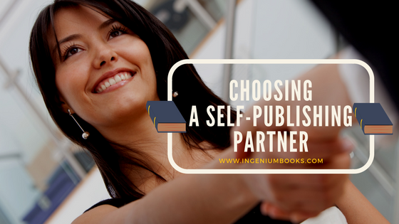 CHOOSING A SELF-PUBLISHING PARTNER