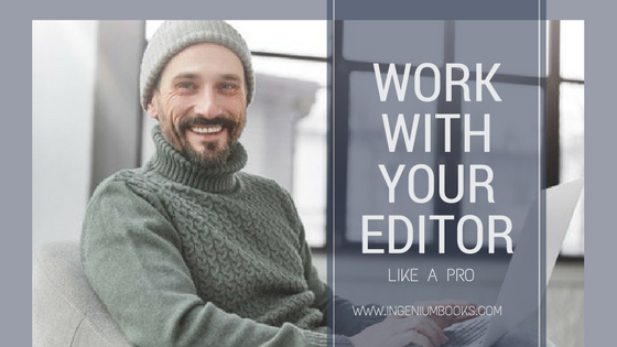 Work with your editor