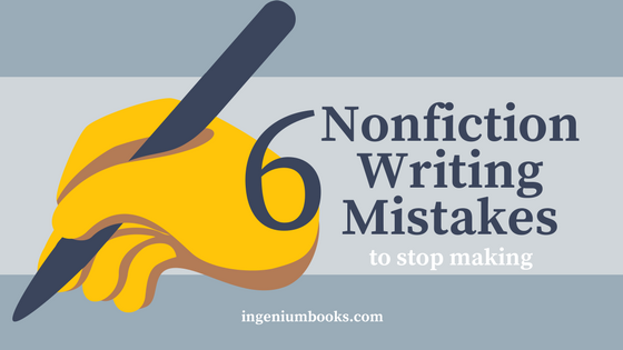 nonfiction writing mistakes