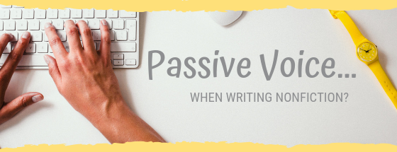 PASSIVE VOICE IN NONFICTION